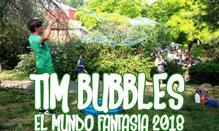 Tim Bubbles bij El Mundo Fantasia